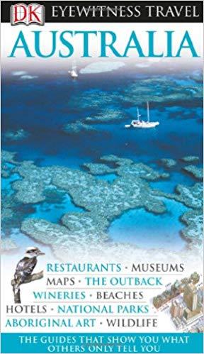 Australia (Eyewitness Travel Guides), 2010