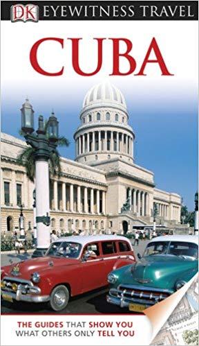 DK Eyewitness Travel Guide: Cuba, 2011