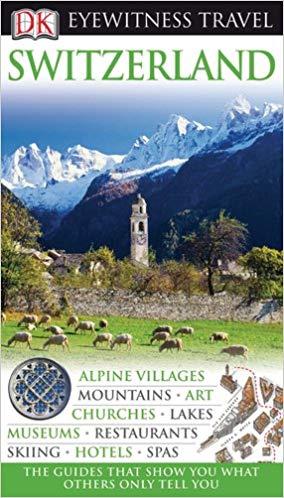 Switzerland (Eyewitness Travel Guides), 2010